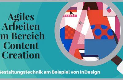 Agiles Arbeiten im Bereich Content Creation
